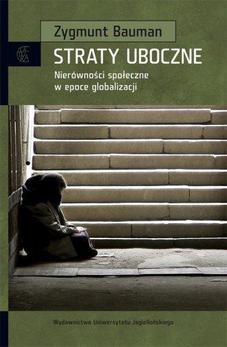 Straty uboczne. Nierówności społeczne - okładka książki