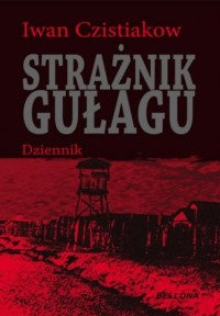 Strażnik gułagu - okładka książki