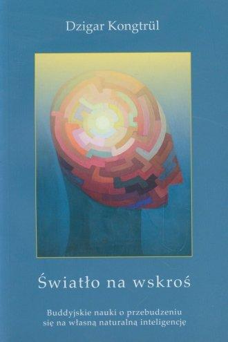 Światło na wskroś. Buddyjskie nauki - okładka książki