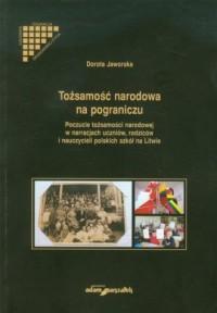 Tożsamość narodowa na pograniczu. - okładka książki