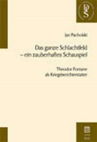 Das ganze Schlachtfeld - ein zauberhaftes Schauspiel - okładka książki