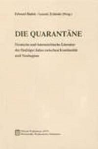Die quarantäne. Deutsche und oesterreichische - okładka książki