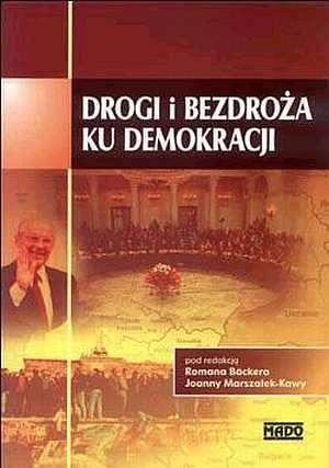 Drogi i bezdroża ku demokracji - okładka książki
