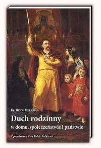 Duch rodzinny w domu, społeczeństwie i państwie - okładka książki
