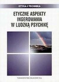 Etyczne aspekty ingerowania w ludzką - okładka książki