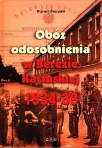 Obóz odosobnienia w Berezie Kartuskiej - okładka książki