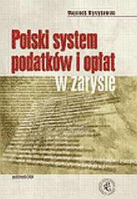 Polski system podatków i opłat w zarysie - okładka książki