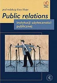 Public relations instytucji użyteczności publicznej - okładka książki
