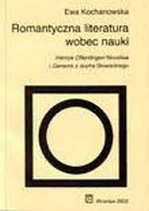 Romantyczna literatura wobec nauki. - okładka książki