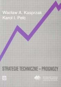 Strategie techniczne - prognozy - okładka książki
