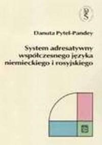 System adresatywny współczesnego języka niemieckiego i rosyjskiego - okładka książki