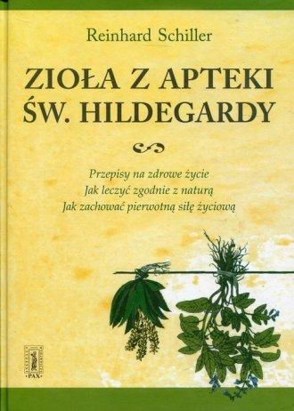 Zioła z apteki św. Hildegardy. - okładka książki