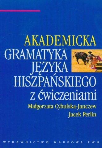 Akademicka gramatyka języka hiszpańskiego - okładka książki