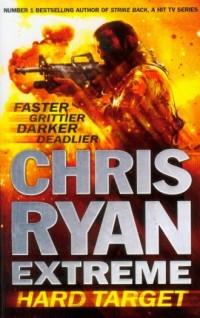 Chris Ryan Extreme Hard Target - okładka książki