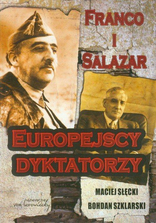 Franco i Salazar. Europejscy dyktatorzy - okładka książki