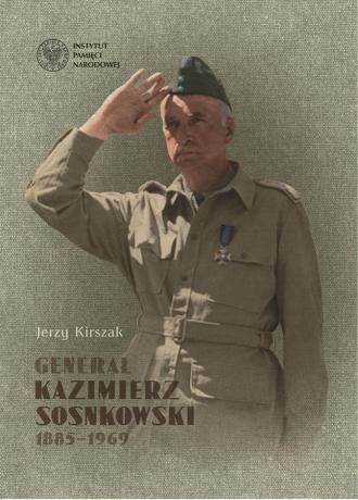 Generał Kazimierz Sosnkowski 1885-1969 - okładka książki