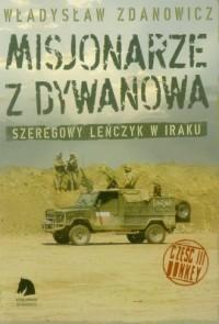 Misjonarze z Dywanowa. Polski Szwejk na misji w Iraku cz. 3. Honkey - okładka książki
