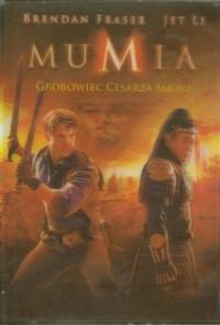 Mumia 3. Grobowiec Cesarza Smoka - okładka filmu