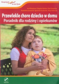 Przewlekle chore dziecko w domu. - okładka książki