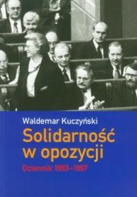 Solidarność w opozycji. Dziennik 1993-1997 - okładka książki