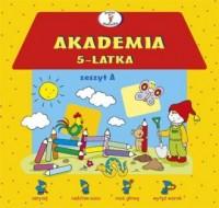 Akademia 5-latka. Zeszyt A - okładka podręcznika