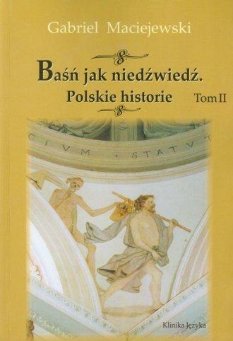 Baśń jak niedźwiedź. Polskie historie. - okładka książki