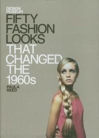Fifty Fashion Looks That Changed the 1960s - okładka książki