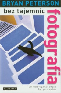Fotografia bez tajemnic - okładka książki