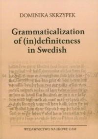 Grammaticalization of (in) definiteness in Swedish - okładka książki