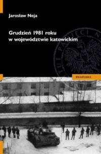Grudzień 1981 roku w województwie katowickim - okładka książki