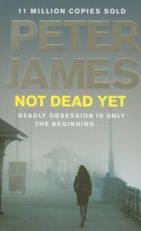 Not Dead Yet - okładka książki