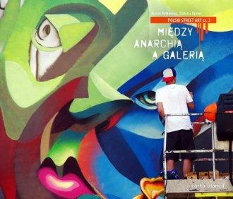 Polski street art cz. 2. Między - okładka książki