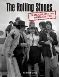 The Rolling Stones za żelazną kurtyną. Warszawa 1967 - okładka książki