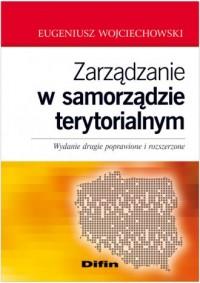 Zarządzanie w samorządzie terytorialnym - okładka książki