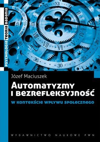 Automatyzmy i bezrefleksyjność - okładka książki