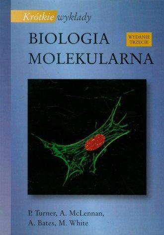 Biologia molekularna. Seria: Krótkie - okładka książki