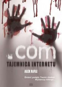 .Com Tajemnica Internetu - okładka książki