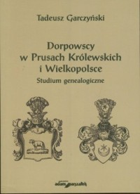 Dorpowscy w Prusach Królewskich - okładka książki