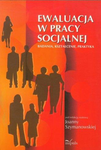 Ewaluacja w pracy socjalnej. Badania, - okładka książki