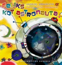 Feliks, kot astronauta - okładka książki