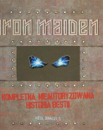 Iron Maiden. Kompletna nieautoryzowana - okładka książki
