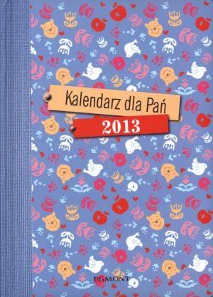 Kalendarz dla Pań 2013 - okładka książki