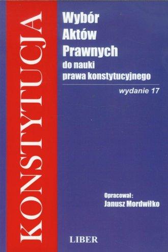 Konstytucja. Wybór aktów prawnych - okładka książki
