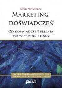 Marketing doświadczeń od doświadczeń klienta do wizerunku firmy - okładka książki
