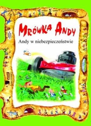 Mrówka Andy w niebezpieczeństwie - okładka książki