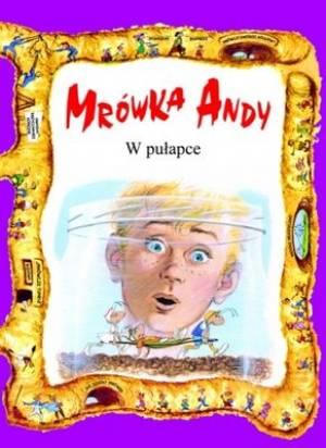 Mrówka Andy w pułapce - okładka książki