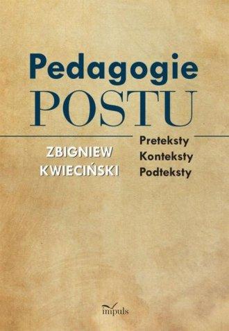Pedagogie postu. Preteksty, konteksty, - okładka książki