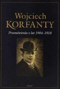 Wojciech Korfanty. Przemówienia - okładka książki