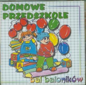 Domowe przedszkole. Bal baloników - okładka płyty