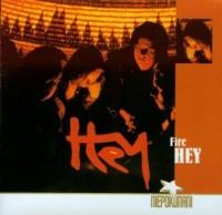 Hey. Fire (CD audio) - okładka płyty